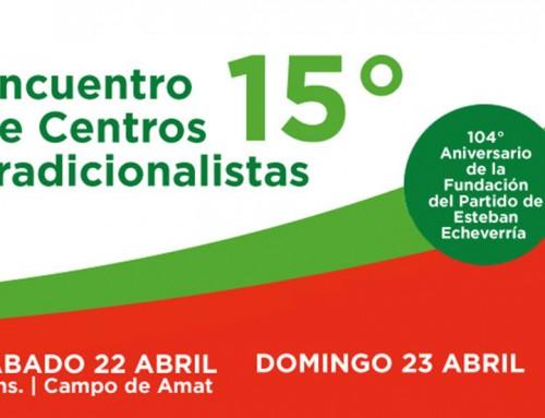 15° Encuentro de Centros Tradicionalistas con cierre de Víctor Heredia