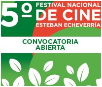 5º Festival Nacional de Cine Esteban Echeverría
