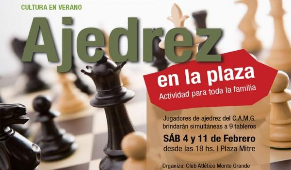El Municipio de Esteban Echeverría en conjunto con el Club Atlético Monte Grande, invitan a los vecinos a participar de la primera edición de la jornada de ajedrez al aire libre, los próximos sábados 4 y 11 de febrero, de 18 a 20 en la Plaza Mitre de Monte Grande.