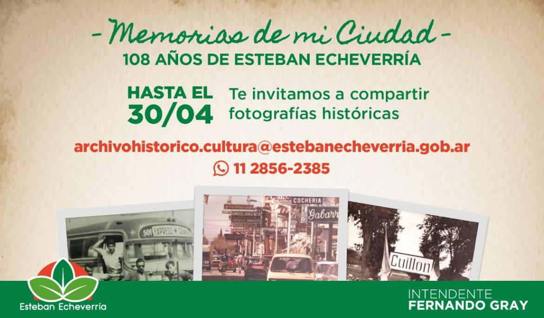 108° ANIVERSARIO DE ESTEBAN ECHEVERRÍA: PROGRAMA MEMORIAS DE MI CIUDAD