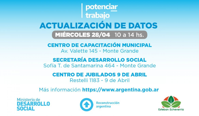 "JORNADA DE ACTUALIZACIÓN DE DATOS PARA TITULARES DE ""POTENCIAR TRABAJO"""